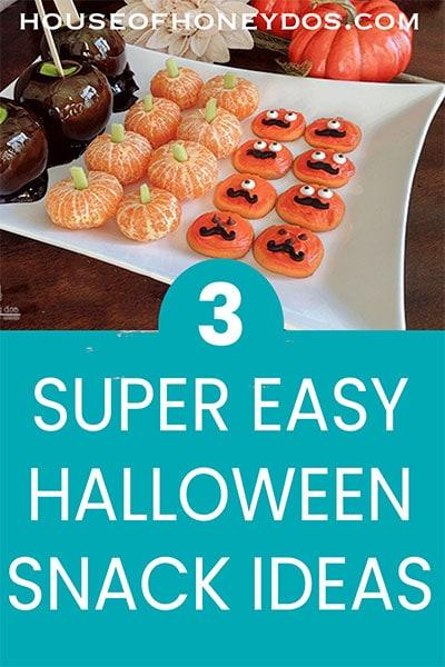 3 Easy Halloween Snacks
